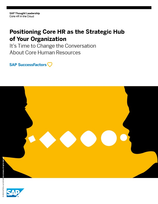 Positioning Core HR as the Strategic Hub of Your Organization